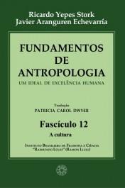 Fundamentos de Antropologia - Fasciculo 12 - A cultura (ebook)