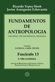 Fundamentos de Antropologia - Fasciculo 13 - A vida economica (ebook)