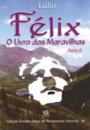 Félix Parte II