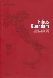 FILIUS QUONDAM