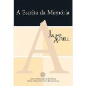 A ESCRITA DA MEMÓRIA