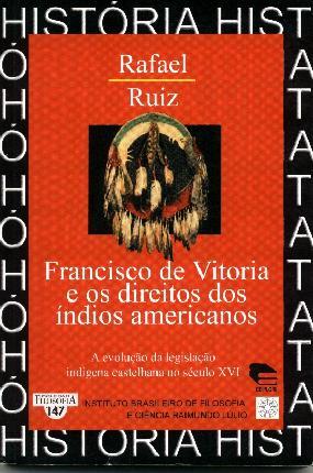 Francisco Vitória e os direitos dos Índios Americanos